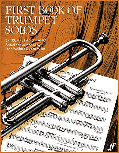 9780571508464: First Book of Trumpet Solos: (With Piano)