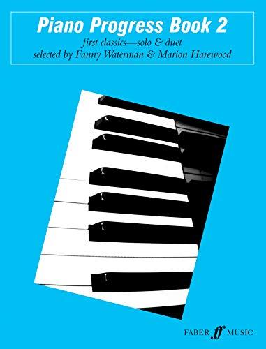 Piano Progress, Bk 2 (Faber Edition: The Waterman / Harewood Piano Series): Fanny Waterman