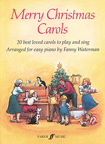 9780571509607: Merry Christmas Carols: 20 Best Loved Carols to Play and Sing (Faber Edition)