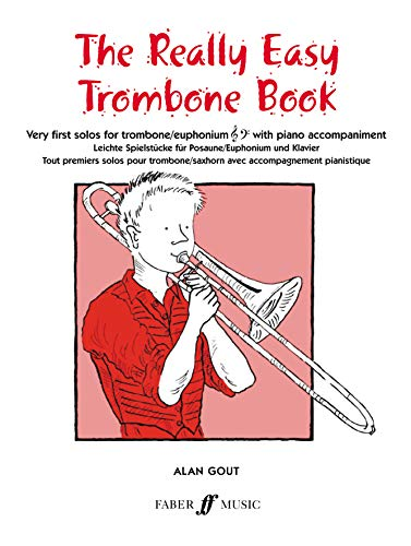 9780571509997: The Really Easy Trombone Book: Very First Solos for Trombone with Piano Accompaniment (Faber Edition)