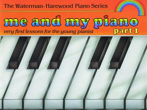 9780571510078: Me and My Piano: Pt. 1 (Waterman & Harewood Piano Series)