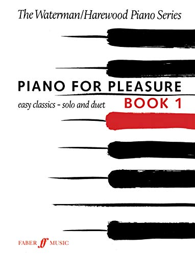 Piano for Pleasure, Bk 1 (Faber Edition: The Waterman / Harewood Piano Series): Fanny Waterman