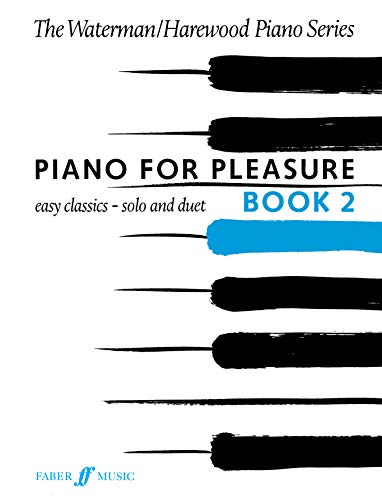 9780571510245: Piano for Pleasure, Bk 2 (Faber Edition: The Waterman / Harewood Piano Series)