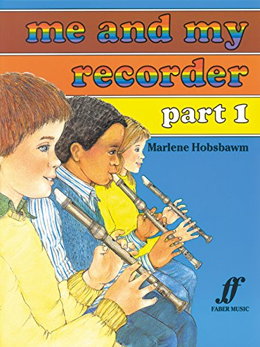 9780571510450: Me and My Recorder, Bk 1 (Faber Edition) (Pt. 1)
