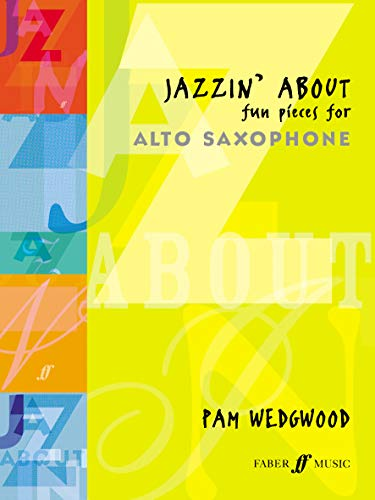 9780571510542: Jazzin' About -- Fun Pieces for Alto Saxophone (Faber Edition: Jazzin' About)