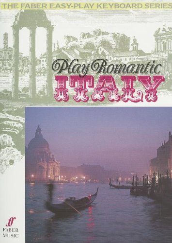Play Romantic Italy (Faber Edition): Daniel Scott