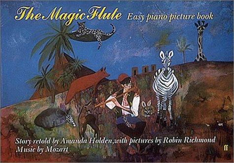 9780571511129: Magic Flute - Easy Piano Picture Book (Easy Piano Picture Book Series)