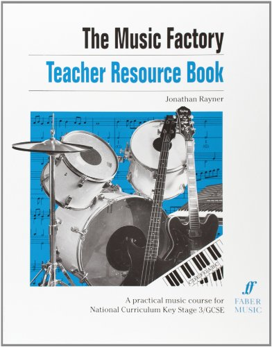 9780571511167: The Music Factory: Teacher Resource Book: A Practical Music Course for National Curriculum Key Stage 3/GCSE