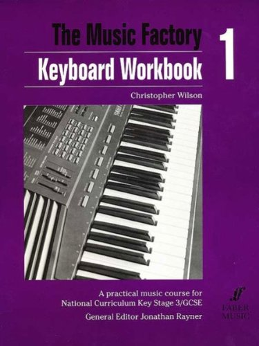 9780571511242: Keyboard: Workbook 1: A Practical Music Course for National Curriculum Key Stage 3/GCSE