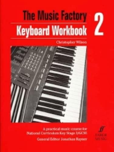 Keyboard Workbook, Bk 2 (Faber Edition) (0571511252) by Christopher Wilson
