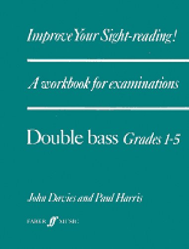 9780571511495: Improve Your Sight-reading! Double Bass, Grade 1-5: A Workbook for Examinations (Faber Edition: Improve Your Sight-Reading)