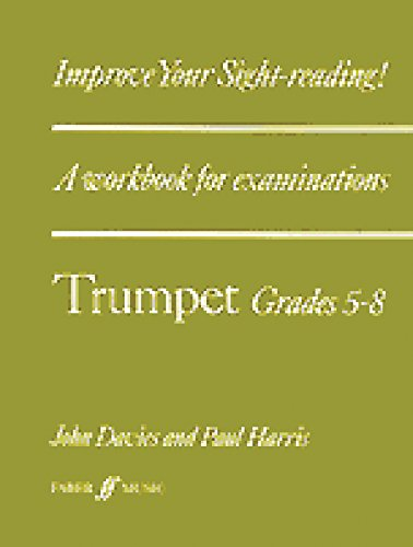 9780571511525: Improve Your Sight-reading! Trumpet, Grade 5-8: A Workbook for Examinations (Faber Edition: Improve Your Sight-Reading)