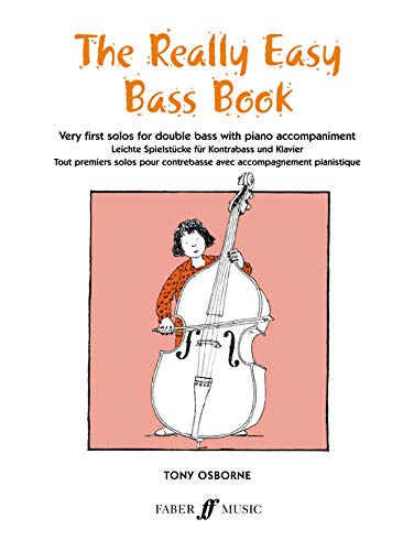 9780571511709: The Really Easy Bass Book: Very First Solos for Double Bass with Piano Accompaniment (Faber Edition)