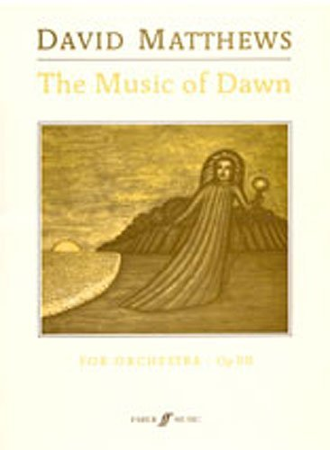 The Music of Dawn: (Score) (Paperback)
