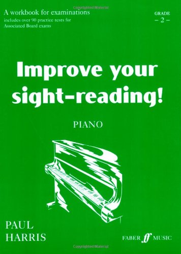 9780571512423: Improve Your Sight-reading! Piano, Grade 2: A Workbook for Examinations (Faber Edition: Improve Your Sight-Reading)