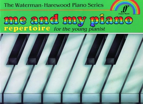 9780571513291: Me and My Piano Repertoire: For the Young Pianist (Faber Edition: The Waterman / Harewood Piano Series)