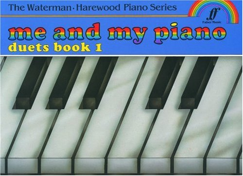 9780571513352: Me and My Piano Duets, Bk 1 (Faber Edition: The Waterman/Harewood Piano Series)
