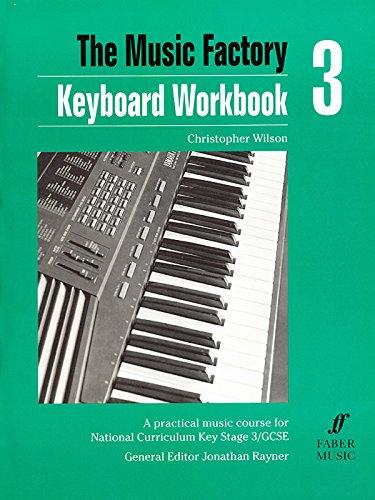 Keyboard Workbook 3 (Faber Edition) (0571513840) by Christopher Wilson