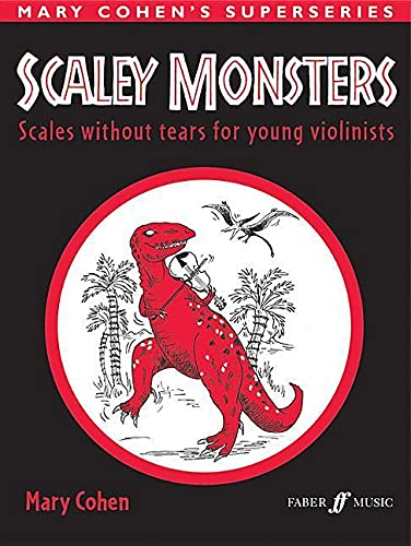 9780571514236: Scaley Monsters for Violin: Scales Without Tears for Young Violinists (Faber Edition)