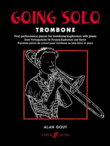 Going Solo -- Trombone (Faber Edition: Going Solo): Alan Gout