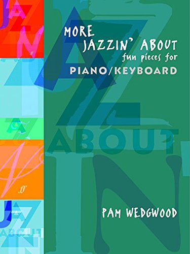 9780571514373: More Jazzin' About - Fun Pieces for Piano / Keyboard