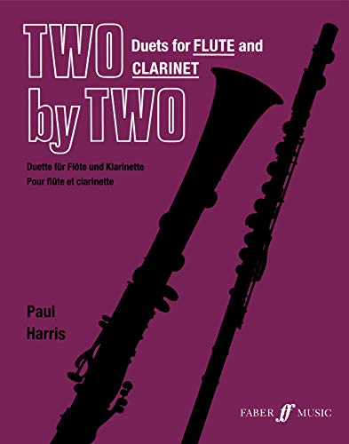 9780571514472: Two by Two Flute and Clarinet Duets (Faber Edition: Two by Two)