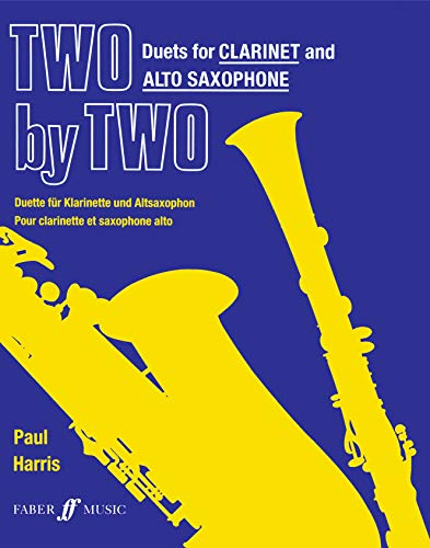 9780571514489: Two by Two Clarinet and Alto Saxophone Duets (Faber Edition: Two by Two)