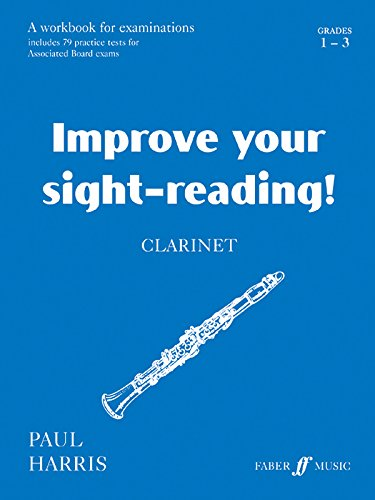 9780571514649: Improve Your Sight-reading! Clarinet, Grade 1-3: A Workbook for Examinations (Faber Edition: Improve Your Sight-Reading)