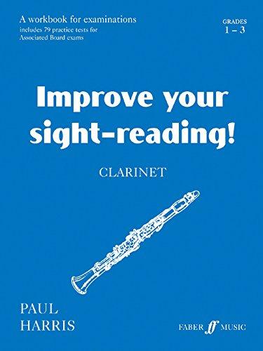 9780571514649: Improve Your Sight-Reading! Clarinet, Grade 1-3