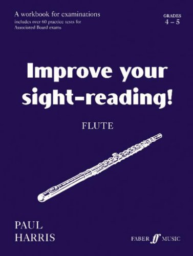9780571514670: Improve Your Sight-Reading! Flute, Grades 4-5: A Workbook for Examinations: Grades 4 and 5