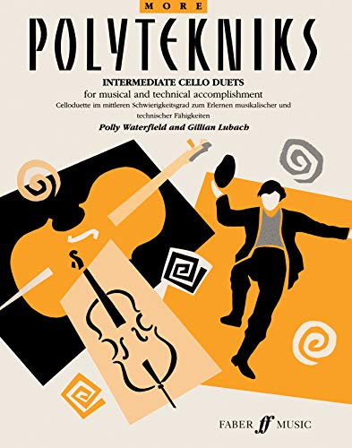 9780571514991: More Polytekniks: (Intermediate Cello Duets) (Faber Edition)