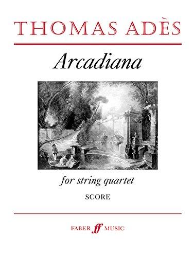 9780571515189: Arcadiana: Study Score, Study Score (Faber Edition)
