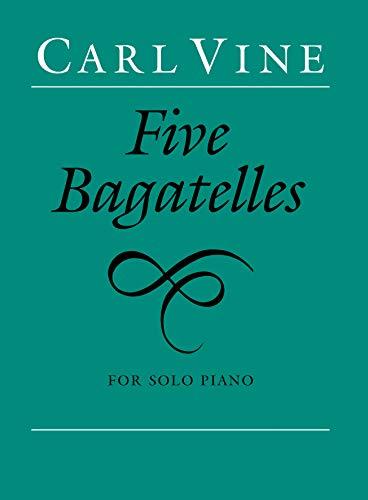 9780571515462: Five Bagatelles: For Solo Piano