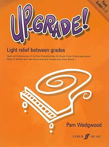 9780571515608: Up-Grade! Piano, Grades 1-2: Light Relief Between Grades