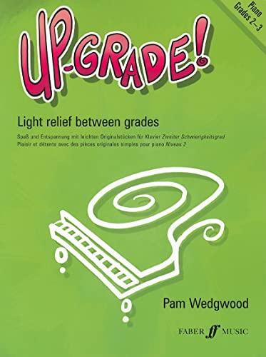 9780571515615: Up-Grade! Piano: Grades 2-3 (Faber Edition: Up-Grade! Series)