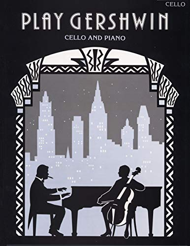 9780571516230: Play Gershwin for Cello (Faber Edition)