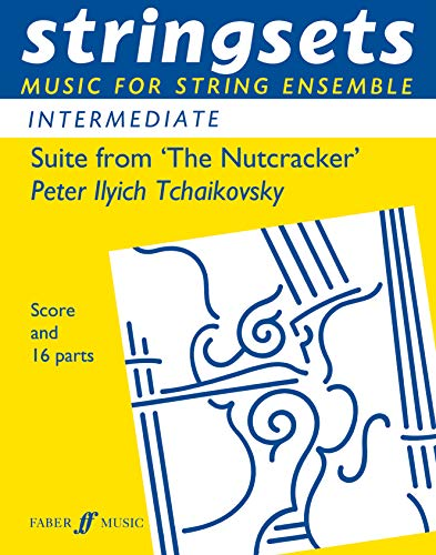 9780571516513: Suite from The Nutcracker: Score & Parts (Faber Edition: Stringsets)