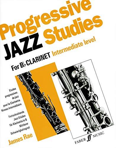 9780571516575: Progressive Jazz Studies for B-Flat Clarinet, Intermediate Level/Etudes Progressives de Jazz Pour Clarinette - Niveau Intermediaire/Fortschreitende Ja
