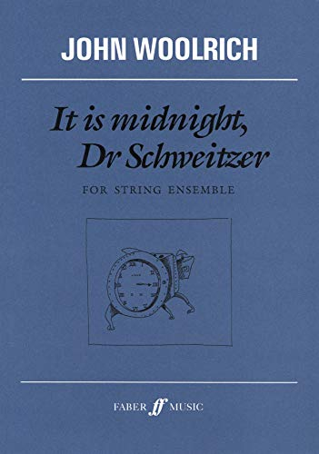9780571516803: It Is Midnight, Dr. Schweitzer: For String Ensemble (Faber Edition)