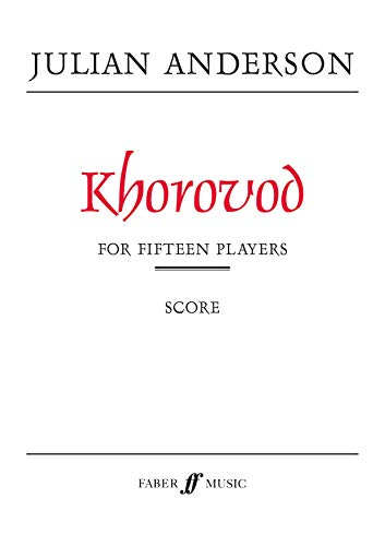 Khorovod: For Fifteen Players, Score (Faber Edition): Alfred Music