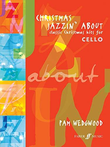 9780571516957: Christmas Jazzin' About: (Cello and Piano) (Cello Piano)