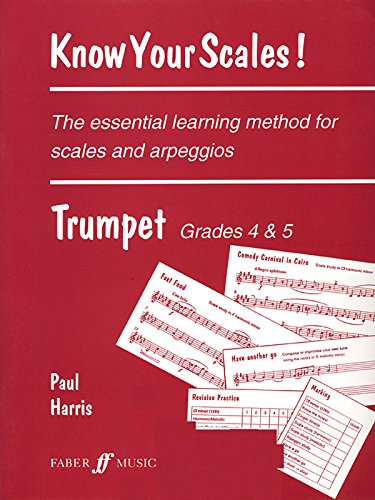 9780571517442: Know Your Scales! For Trumpet: Grade 4-5 / Early Intermediate - Intermediate (Faber Edition)