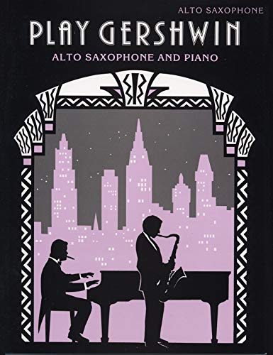 9780571517558: Play Gershwin for Alto Saxophone: (Alto Saxophone and Piano)