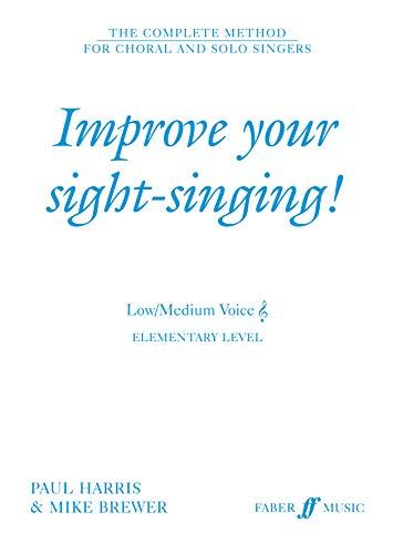 9780571517664: Improve Your Sight-singing!: Elementary: Low/medium Voice
