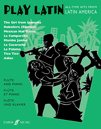 Play Latin Flute: All-Time Hits from Latin America: Gout, Alan