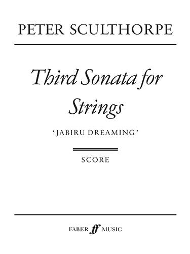 9780571517862: Third Sonata for Strings: Jabiru Dreaming (Score) (Faber Edition)