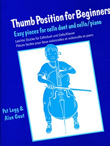 9780571518012: Thumb Position for Beginners (Cello): Easy Pieces for Cello Duet and Cello/Piano (Faber Edition)