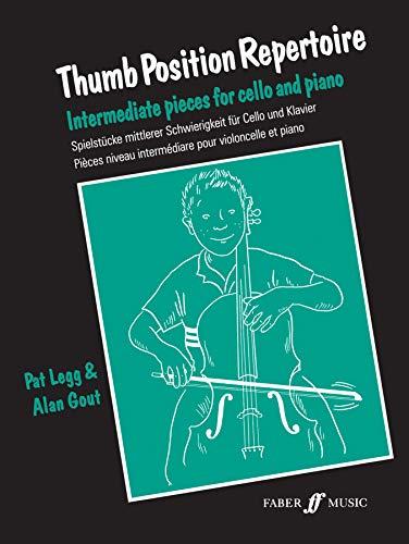 9780571518029: Thumb Position Repertoire (Cello): Intermediate Pieces for Cello and Piano (Faber Edition)