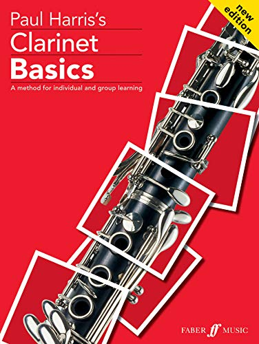 9780571518142: Clarinet Basics: A Method for Individual and Group Learning (Student's Book) (Faber Edition: Basics)