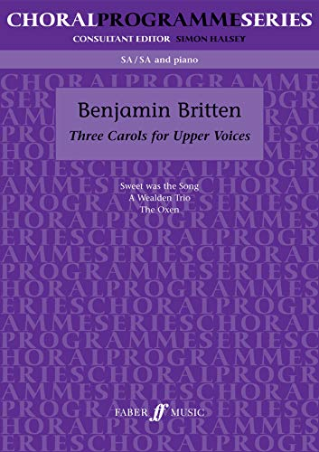9780571518609: Three Carols (Faber Edition: Choral Programme Series)